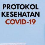 Harga Mati Patuhi Protokol Kesehatan Cegah Covid-19