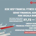OCBC NISP Paparkan Riset Financial Fitness Index Indonesia, Hasilnya Generasi Muda Perlu Segera Check-up dan Perbaiki Kesehatan Finansial